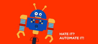 RPA-Hate_it_Automate_it!